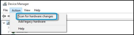 The action menu in Device Manager with Scan for hardware changes selected