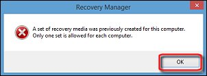 Image of  error message indicating  a recovery media set has already been created