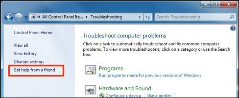 Get help from a friend Troubleshooting Control Panel option