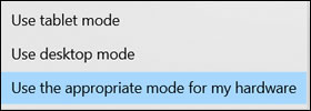 Selecting tablet mode options