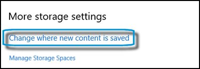 Storage window with Change where new content is saved