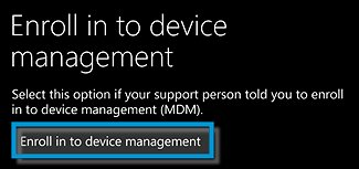 Enroll in to device manager with Enroll in to device manager selected