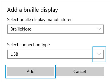 Add a braille display window with Select connection type drop-down menu
