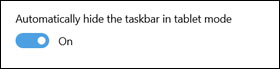 Selecting hide the taskbar in the tablet mode window