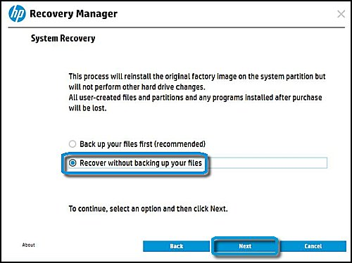 System Recovery with Recover without backing up your files and Next selected
