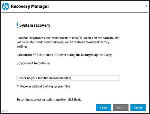 Starting the recovery by saving the files first or recovering without backing up