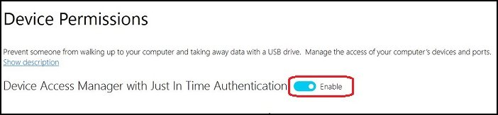 Device Access Manager con opción de Just In Time Authentication