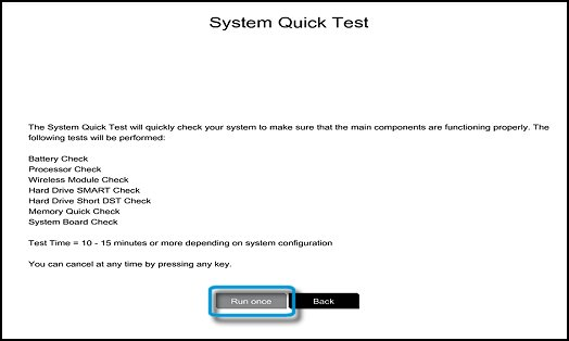 System Quick Tests Run once